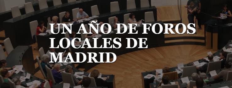 Un año de Foros Locales de Madrid
